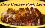 Crock Pot Pork Loin