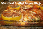 Meat loaf stuffed pepper rings