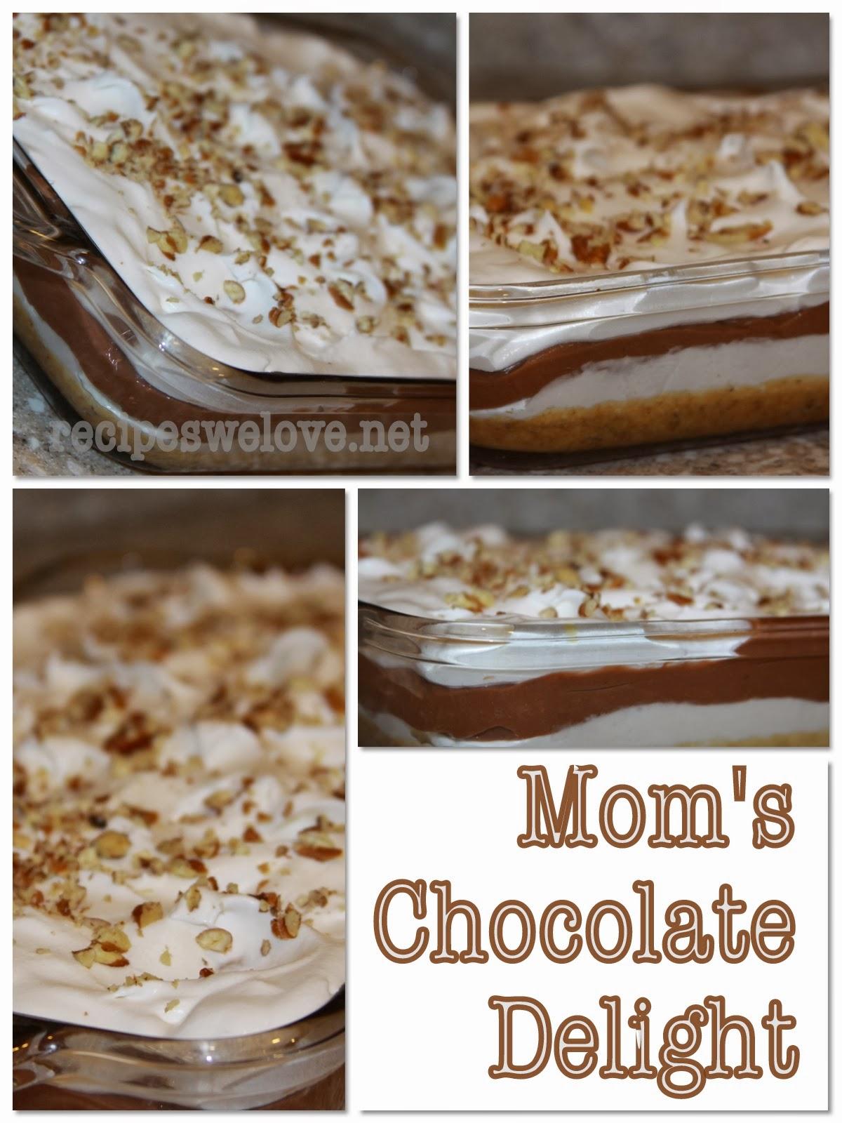 Mom S Chocolate Delight Recipes We Love