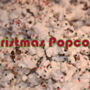 Christmas Popcorn Recipes.Christmas Popcorn